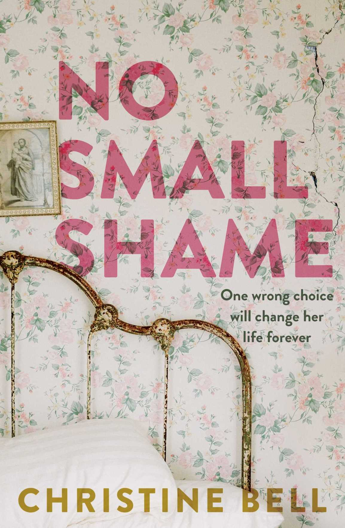 Christine Bell's No Small Shame